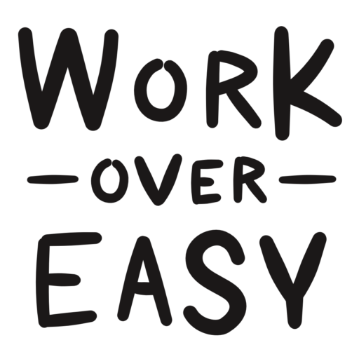 work over easy