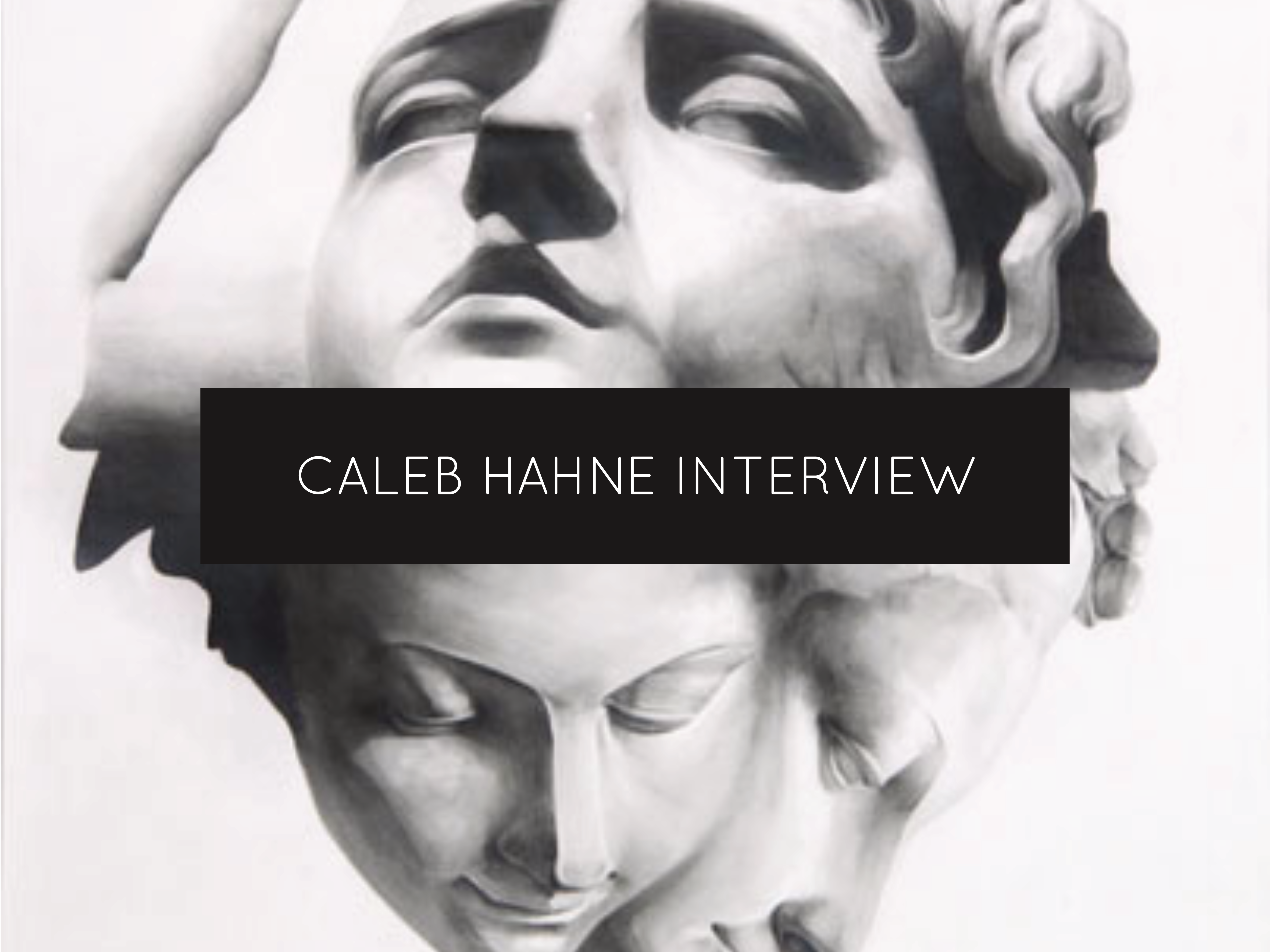 caleb hahne interview