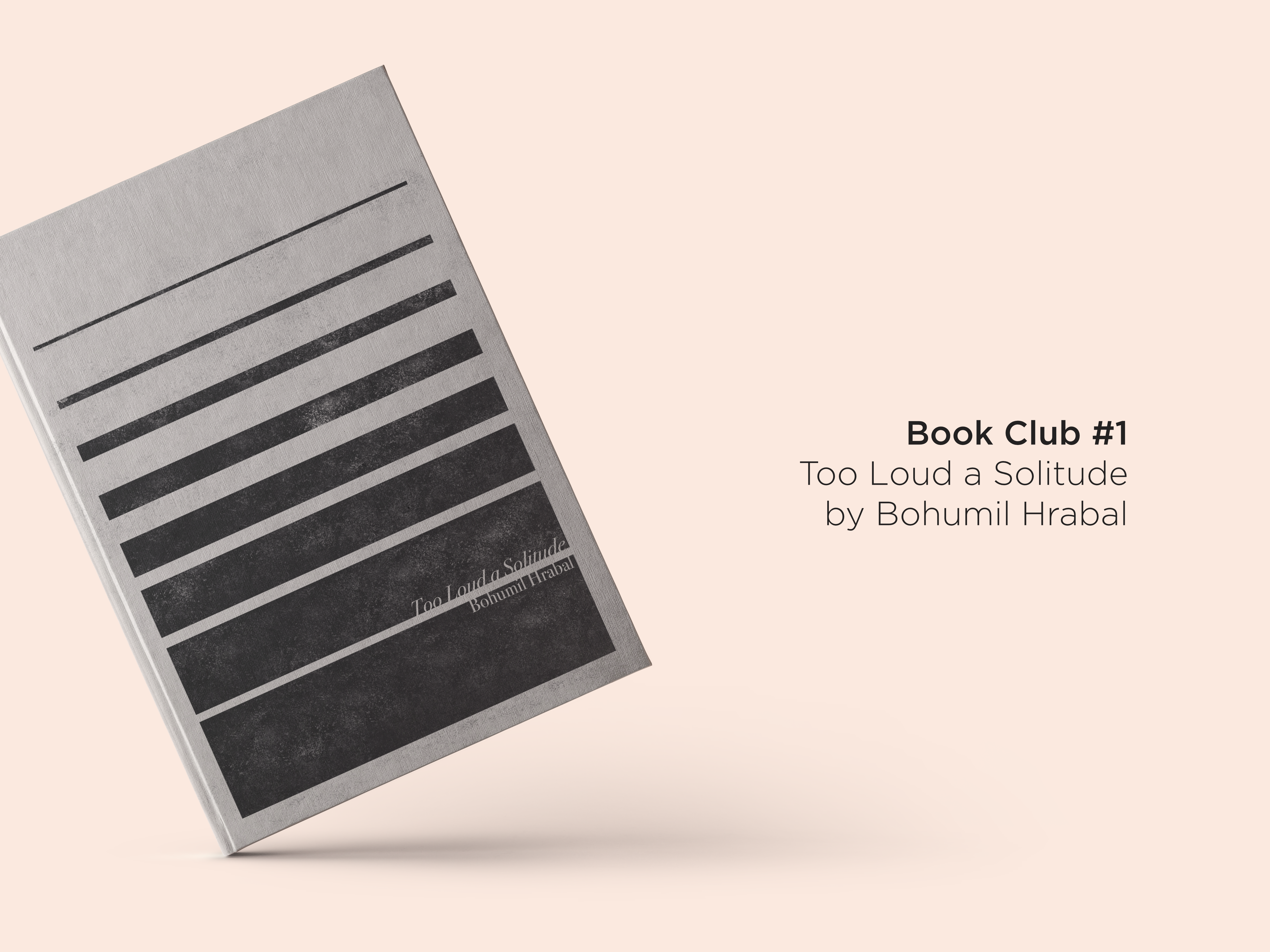 Too Loud a Solitude by Bohumil Hrabal alternative book cover design workovereasy book club