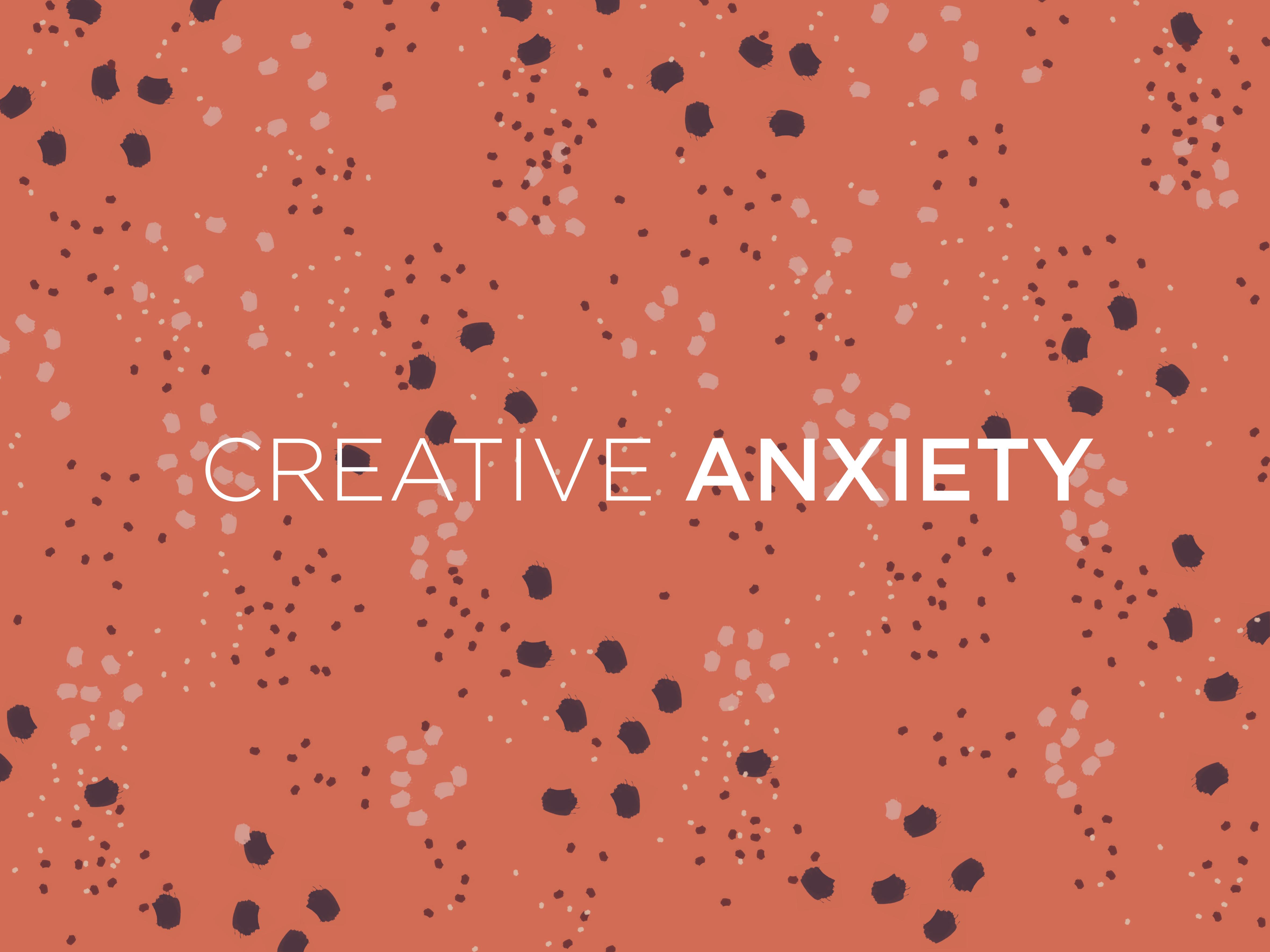 Creative anxiety