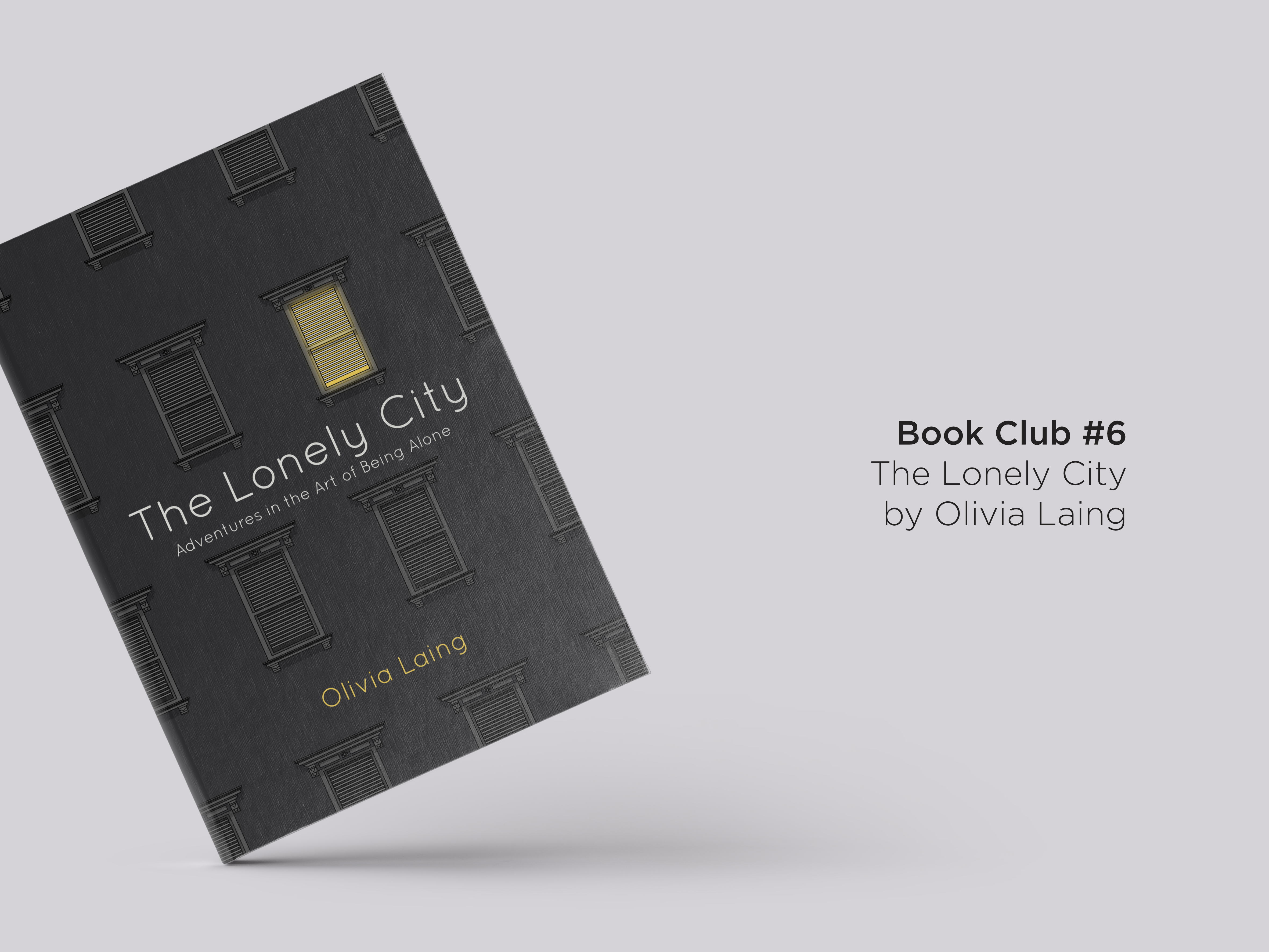 Book Club 6: The Lonely City by Olivia Laing Cover Design